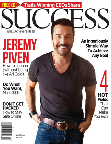 SUCCESS Magazine July 2015  - Jeremy Piven