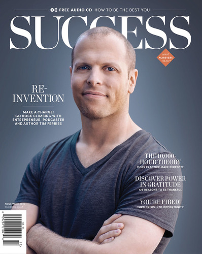 SUCCESS Magazine November 2015 - Tim Ferriss