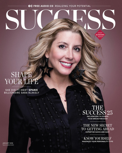 SUCCESS Magazine January 2016 - Sara Blakely