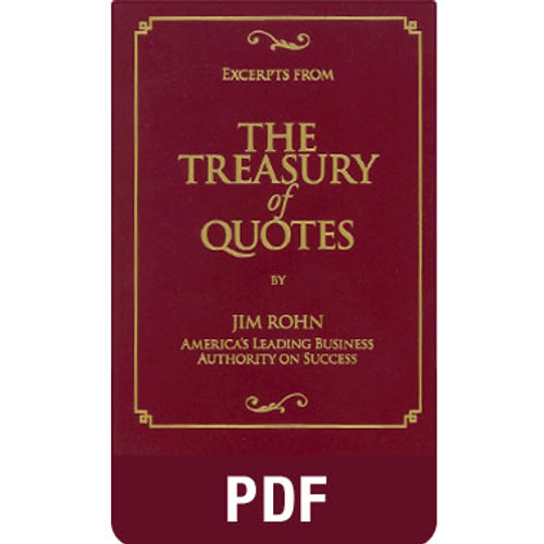 Excerpts from The Treasury of Quotes PDF eBook by Jim Rohn