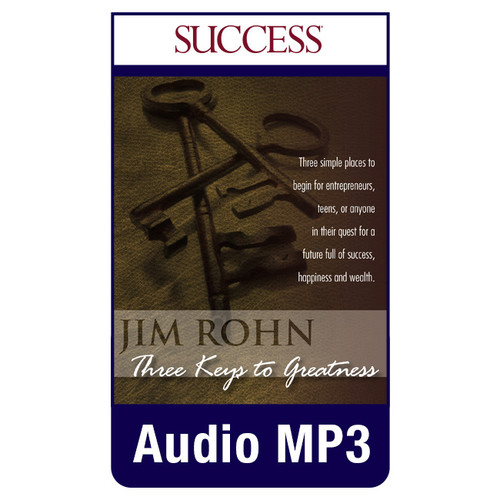 Three Keys to Greatness MP3 audio edition by Jim Rohn