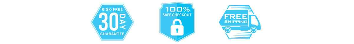 30 Day Risk Fre Guarantee - Secure Checkout - Free Shipping