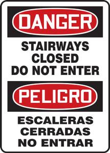 "Bilingual OSHA Sign - DANGER: Stairways Closed, 20"" x 14"", Pack/10"