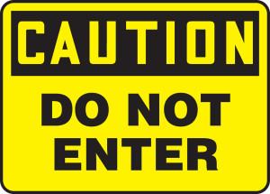 "OSHA Safety Sign - CAUTION: Do Not Enter, 10 x 14"", Pack/10"