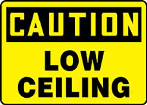 "Bilingual OSHA CAUTION Sign - Low Ceiling, 10 x 14"", Pack/10"
