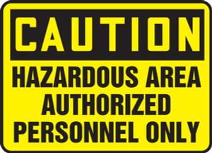 """OSHA Sign - CAUTION: Hazardous, Authorized Only, 10 x 14"""", Pack/10"""