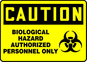 "OSHA CAUTION Sign: BioHazard - Authorized Only, 10 x 14"", Pack/10"