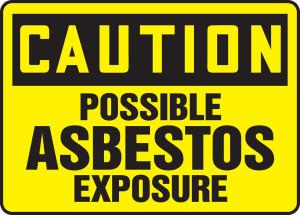 "OSHA Caution - Possible Asbestos Exposure, 10 x 14"", Pack/10"