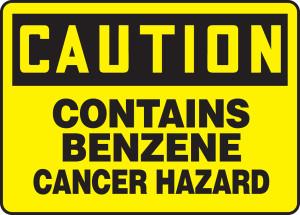 "OSHA CAUTION Sign: Contains Benzene- Cancer Hazard, 10 x 14"", Pack/10"