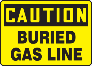 """OSHA Safety Sign - CAUTION: Buried Gas Line, 10 x 14"""", Pack/10"""
