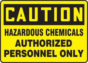 "OSHA CAUTION Sign: Hazardous Chemicals Auth Only, 10 x 14"", Pack/10"