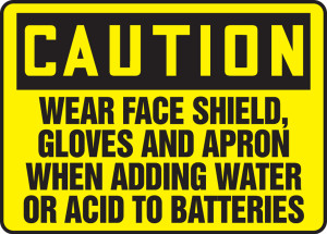 """OSHA CAUTION Sign: Wear Face Shield, Gloves for Batteries, 10 x 14"""", Pack/10"""