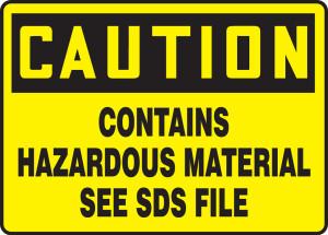 "OSHA CAUTION Sign: Contains HazMat, See SDS File, 10 x 14"", Pack/10"