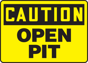 "OSHA Safety Sign - CAUTION: Caution - Open Pit, 10 x 14"", Pack/10"
