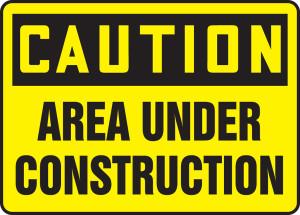 "OSHA CAUTION Sign: Area Under Construction, 10 x 14"", Pack/10"