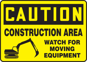 """OSHA CAUTION Sign: Construction, Watch for Moving Equipment, 10 x 14"""", Pack/10"""
