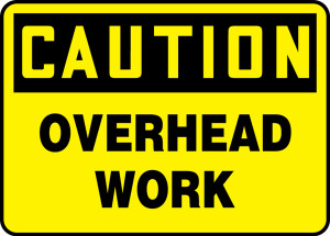 "OSHA Safety Sign - CAUTION: Overhead Work, 10 x 14"", Pack/10"