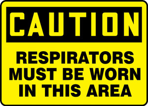 """OSHA Caution PPE Safety Sign, Respirators Must Be Worn In This, 10 x 14"""", Pack/10"""