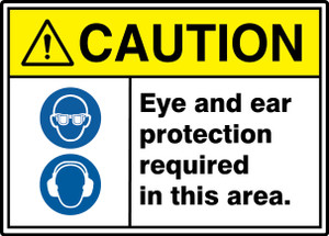 """ANSI ISO Safety Sign, CAUTION: Eye And Ear Protection Required, 10 x 14"""", Pack/10"""