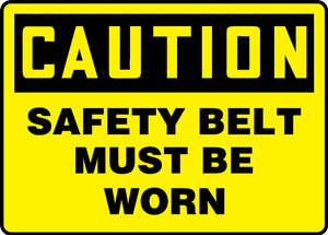 """OSHA Caution Fall Arrest Safety Sign, Safety Belt Must Be Worn, 10 x 14"""", Pack/10"""