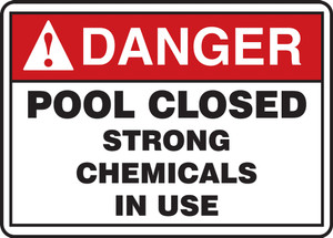 "ANSI Safety Sign - DANGER: Pool Closed - Chemicals, 10 x 14"", Pack/10"