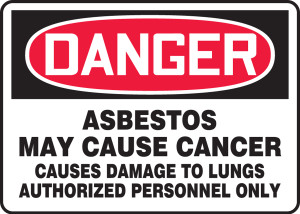 """OSHA DANGER Sign: Asbestos May Cause Cancer, Auth, 10 x 14"""", Pack/10"""
