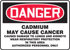 """OSHA Sign - DANGER: Cadmium May Cause Cancer, 10 x 14"""", Pack/10"""
