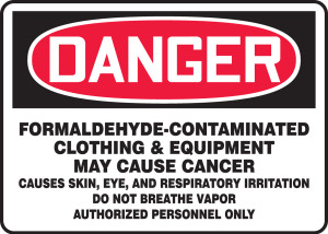 "OSHA DANGER Sign: Formaldehyde-Contaminated Cancer Hazard, 10 x 14"", Pack/10"