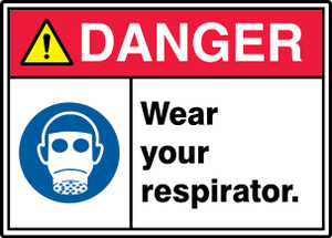 """ANSI ISO Safety Sign - DANGER: Wear Your Respirator, 10 x 14"""", Pack/10"""