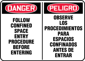 """Bilingual OSHA Danger Sign: Follow Confined Space Entry Procedure Before Entering, 10 x 14"""", Pack/10"""