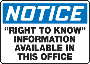 """OSHA NOTICE Sign: """"Right to Know"""" Information Available In This Office, 10 x 14"""", Pack/10"""