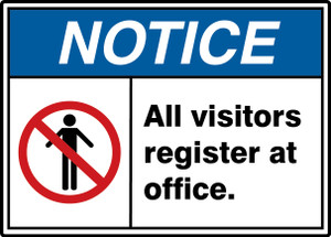 """ANSI ISO Safety NOTICE Sign: All Visitors Register At Office, 10 x 14"""", Pack/10"""