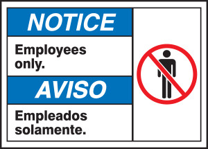 """BILINGUAL ANSI Sign - EMPLOYEES ONLY, 10 x 14"""", Pack/10"""
