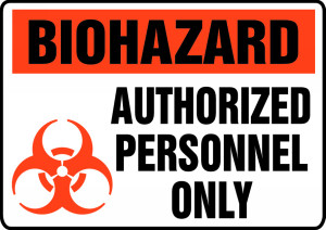 "Biohazard Safety Sign - Authorized Only, 10 x 14"", Pack/10"