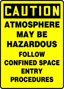 """OSHA CAUTION Sign: Atmosphere May Be Hazardous, Follow Confined Space Entry Procedures, 14 x 10"""", Pack/10"""