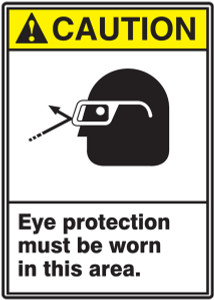 """ANSI Safety Sign, CAUTION: Eye Protection Must Be Worn In This, 14 x 10"""", Pack/10"""