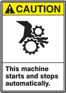 "ANSI Safety Sign, CAUTION: This Machine Starts And Stops Automatically, 14 x 10"", Pack/10"