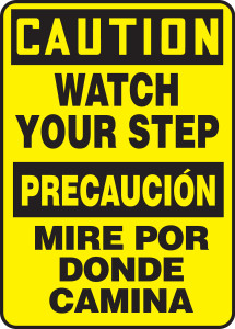 "Bilingual OSHA CAUTION Sign - Watch Your Step, 14 x 10"", Pack/10"