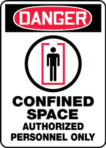 """OSHA ANSI Safety Sign, DANGER: Confined Space, Auth Only, 14 x 10"""", Pack/10"""