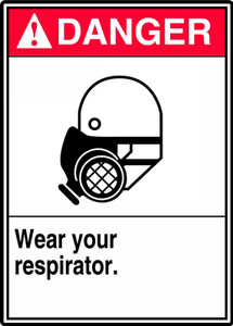 """ANSI Safety Sign - DANGER: Wear Your Respirator, 14 x 10"""", Pack/10"""