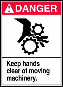 "ANSI Danger Safety Sign, Keep Hands Clear Of Moving Machinery, 14 x 10"", Pack/10"