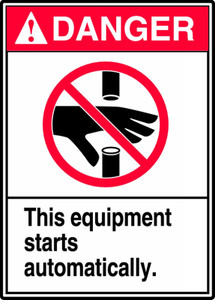 """ANSI Danger Safety Sign, Equipment Starts Automatically, 14 x 10"""", Pack/10"""