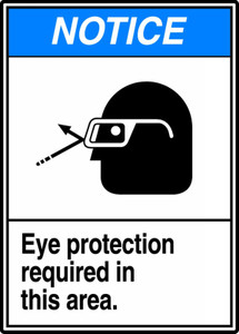 """ANSI Safety NOTICE Sign: Eye Protection Required, 14 x 10"""", Pack/10"""