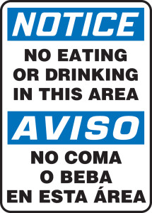 "Bilingual OSHA NOTICE Sign: No Eating Or Drinking In This, 14 x 10"", Pack/10"