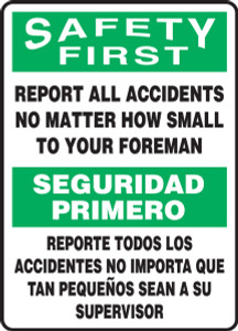 "Bilingual OSHA, Safety First Sign, Report All Accidents No Matter How Small to Your Foreman, 14 x 10"", Pack/10"