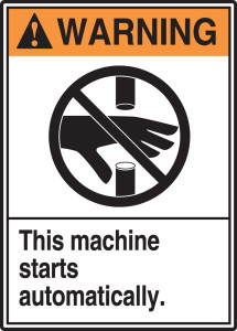 "ANSI Warning Sign: This Machine Starts Automatically, 14 x 10"", Pack/10"