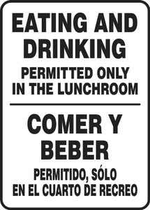 "Bilingual Safety Sign, Eating And Drinking Permitted Only In The Lunchroom, 14 x 10"", Pack/10"