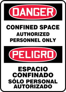 """Bilingual OSHA Danger Sign: Confined Space, Auth Only, 20"""" x 14"""", Pack/10"""
