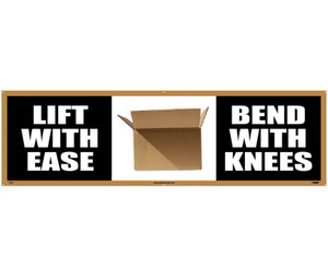 Workplace Safety Banner, Lift with Ease, Bend with Knees, Accident Prevention, 3 x 10 ft