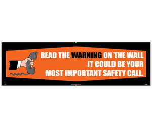 Workplace Safety Banner, Read The Warning On The Wall Banner, 3 x 10 ft